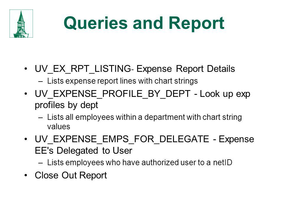 Queries and Report UV_EX_RPT_LISTING- Expense Report Details