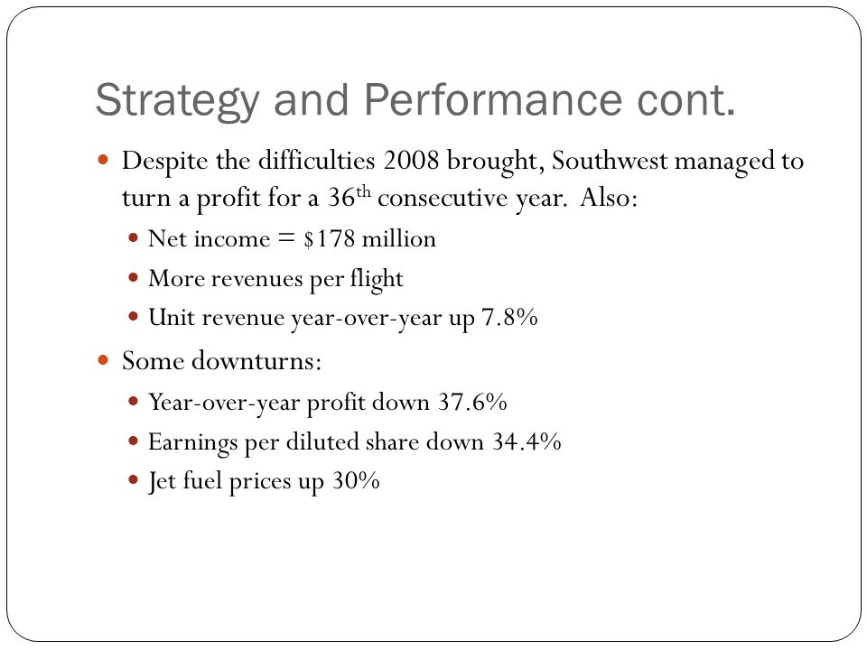 Strategy and Performance cont.