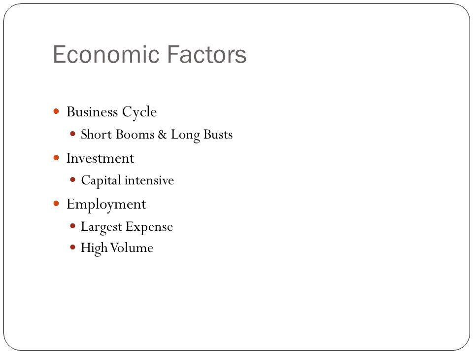 Economic Factors Business Cycle Investment Employment