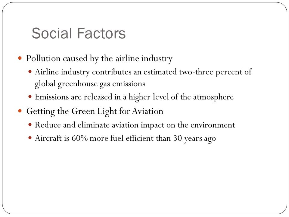 Social Factors Pollution caused by the airline industry
