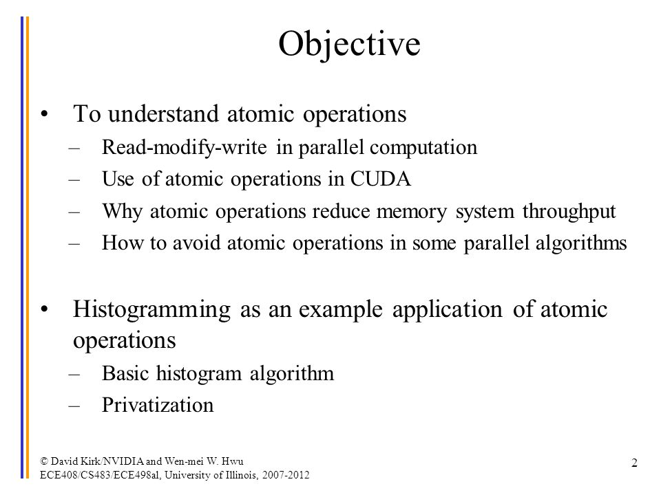 Objective To understand atomic operations