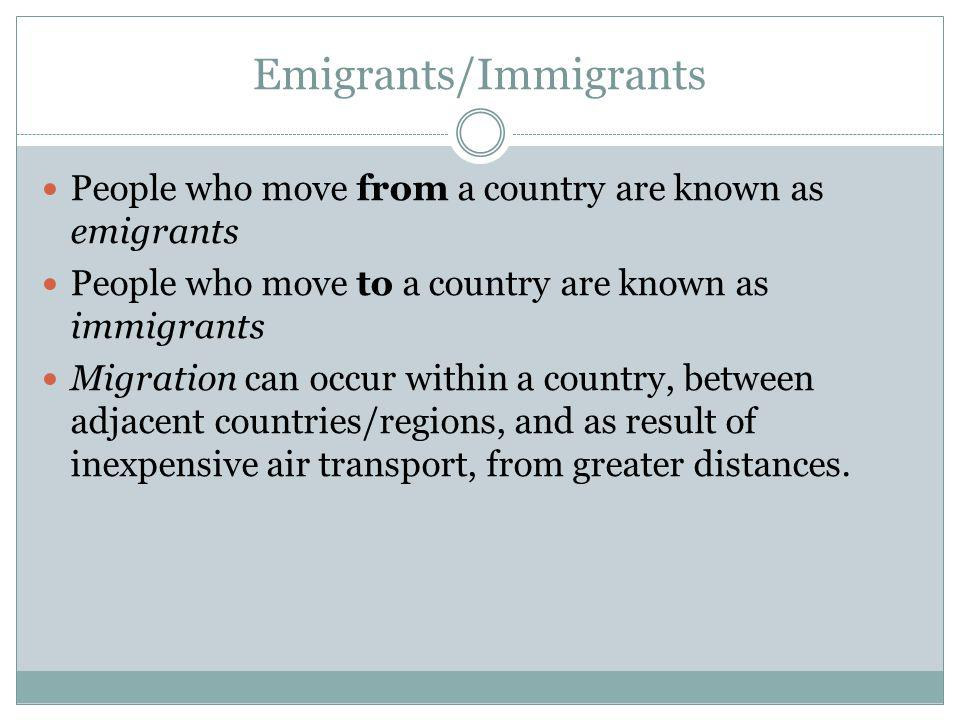 Emigrants/Immigrants