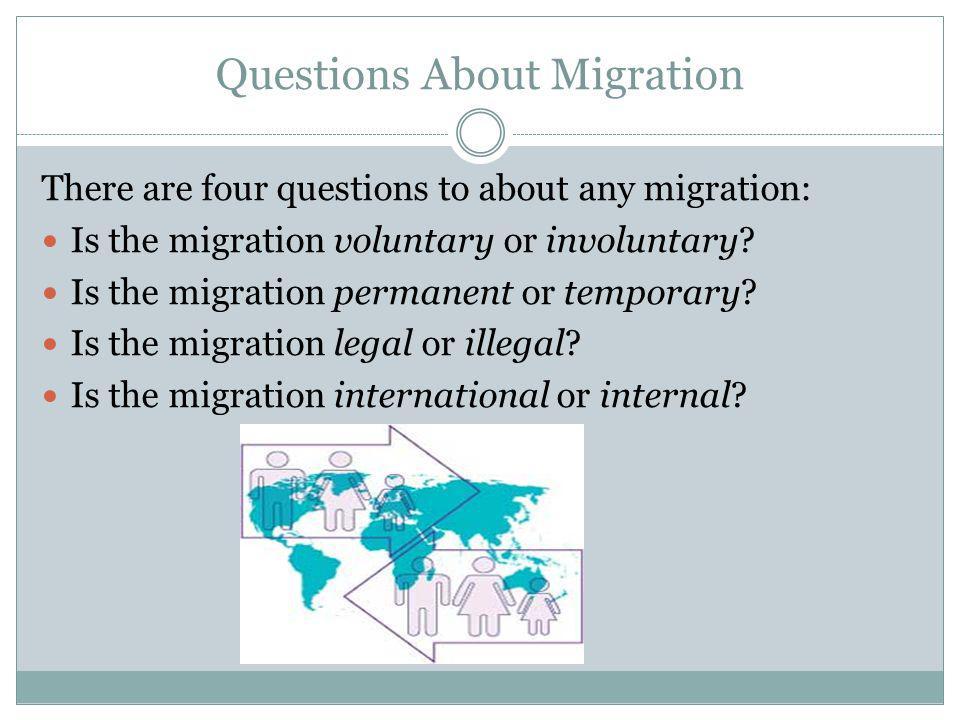 Questions About Migration