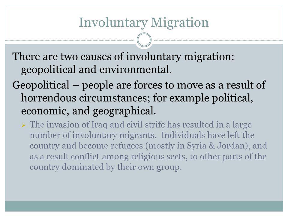 Involuntary Migration