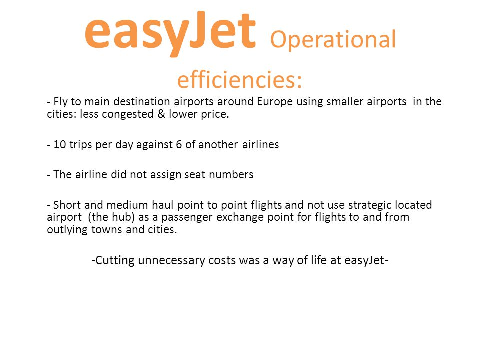 easyJet Operational efficiencies: