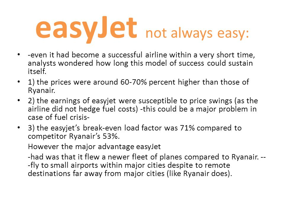 easyJet not always easy:
