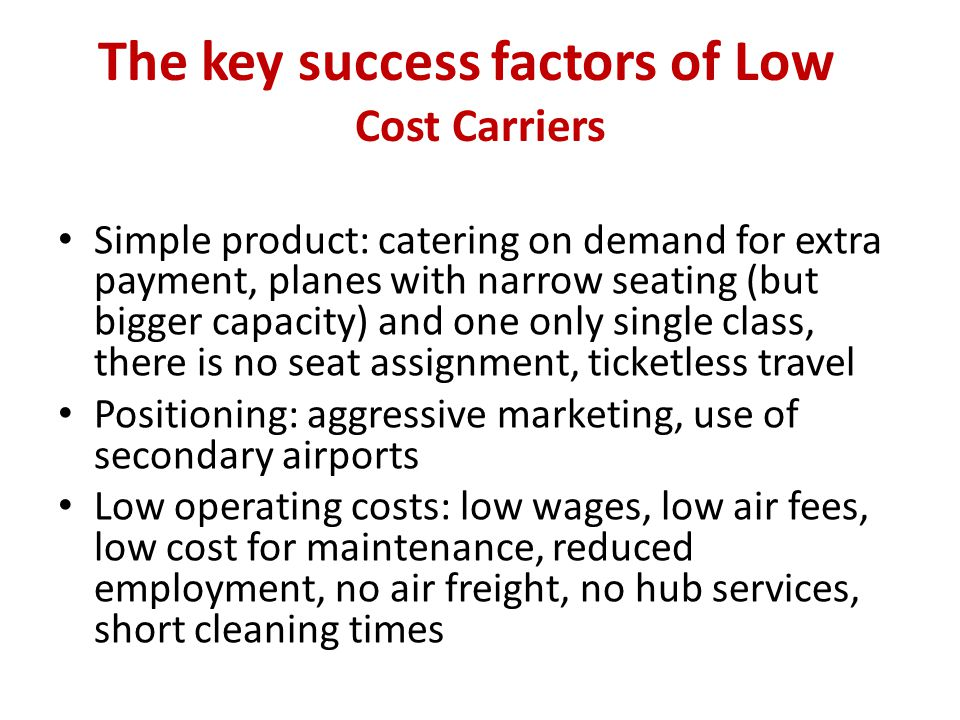 The key success factors of Low Cost Carriers
