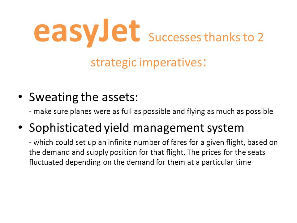easyJet Successes thanks to 2 strategic imperatives: