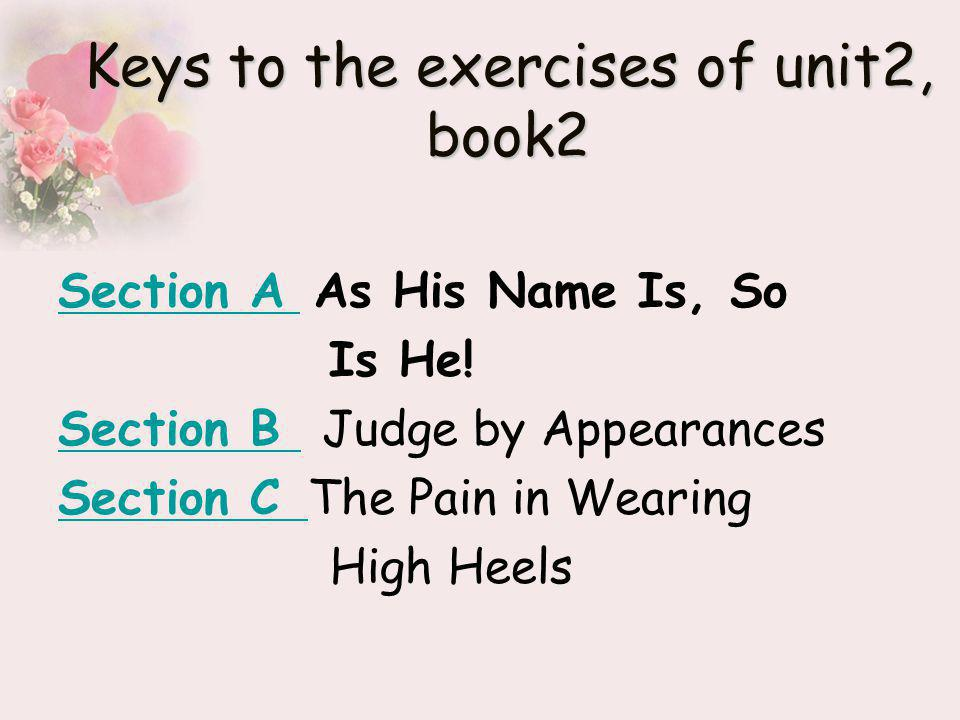 Keys to the exercises of unit2, book2