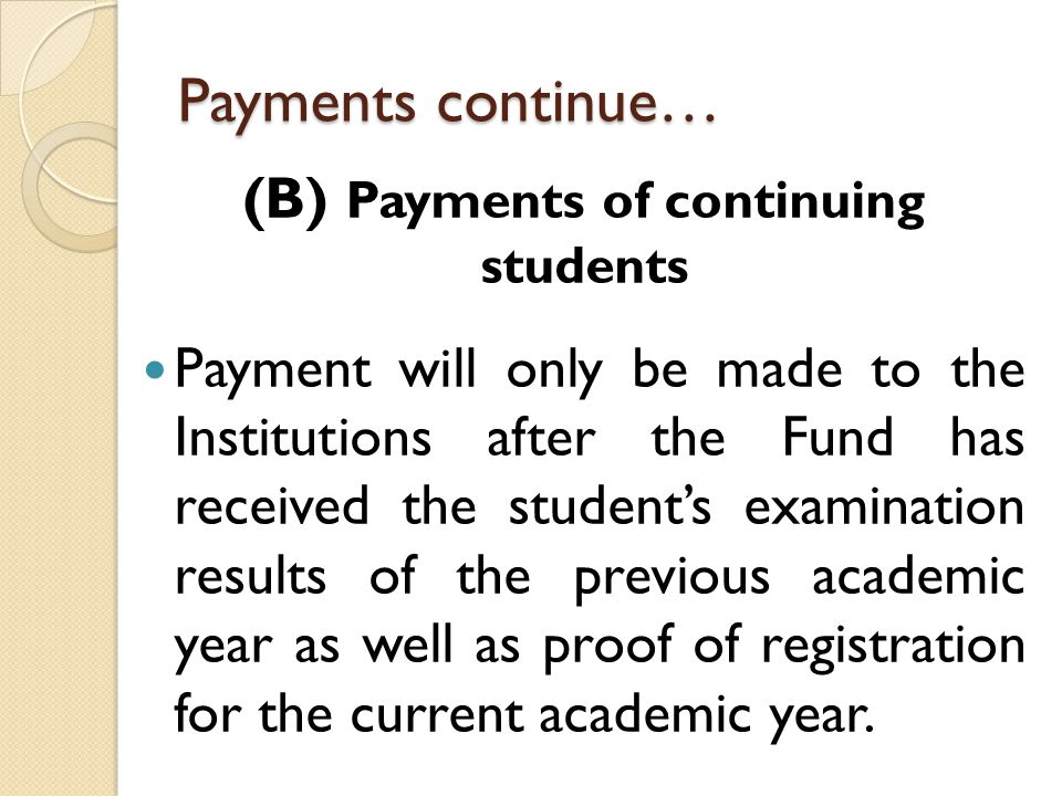 (B) Payments of continuing students
