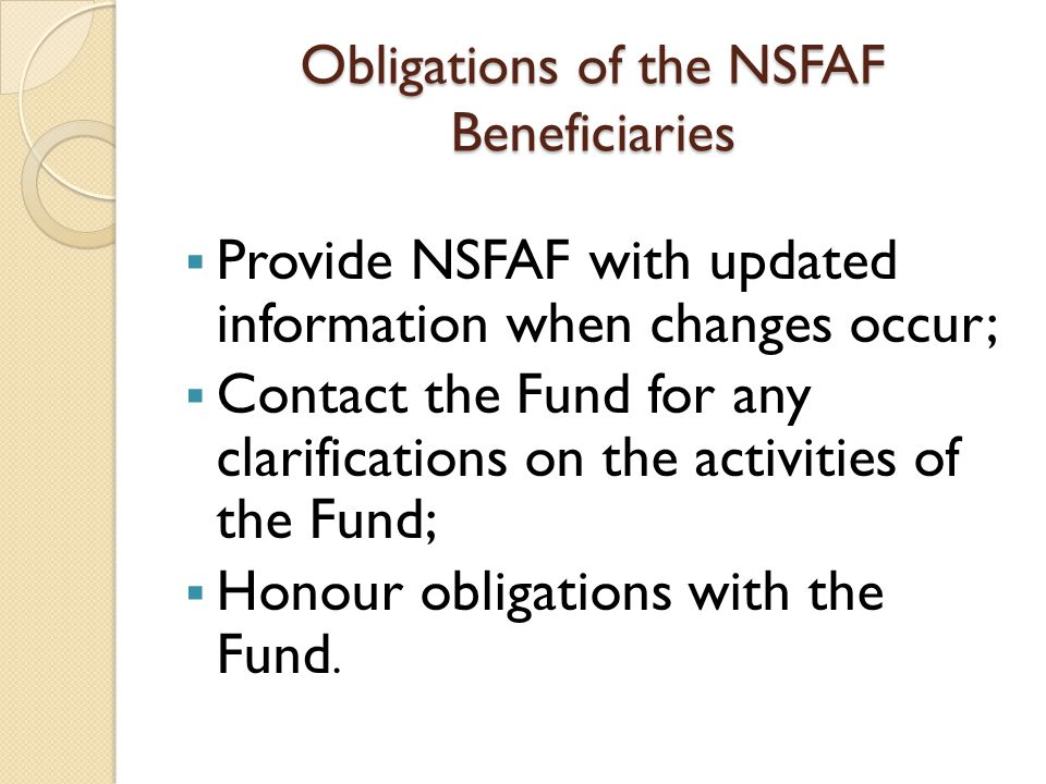 Obligations of the NSFAF Beneficiaries