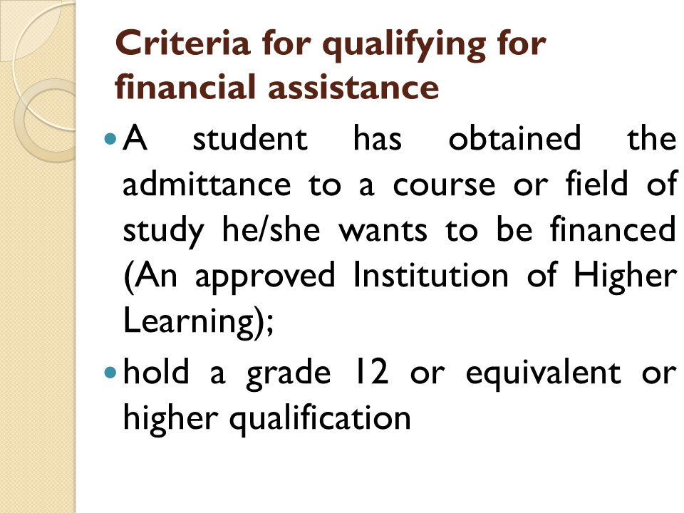 Criteria for qualifying for financial assistance
