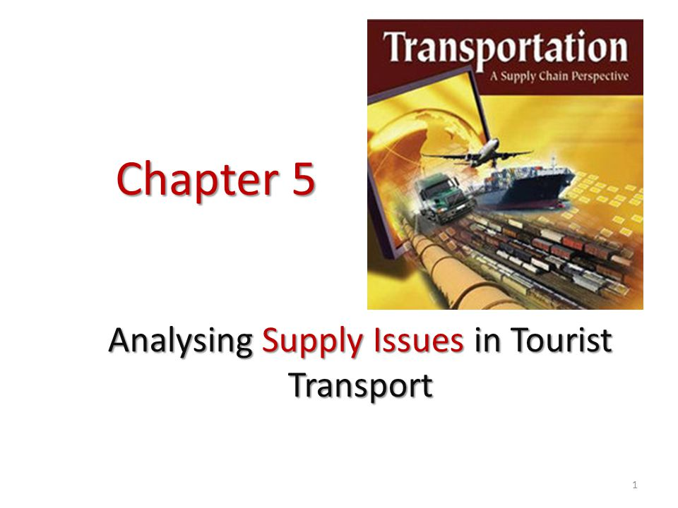Analysing Supply Issues in Tourist Transport