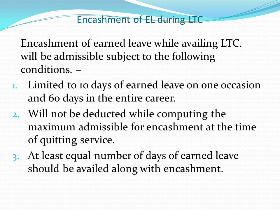 Encashment of EL during LTC