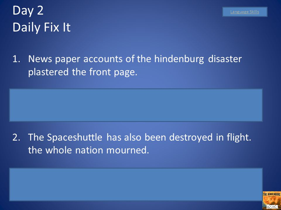 Day 2 Daily Fix It. News paper accounts of the hindenburg disaster plastered the front page.