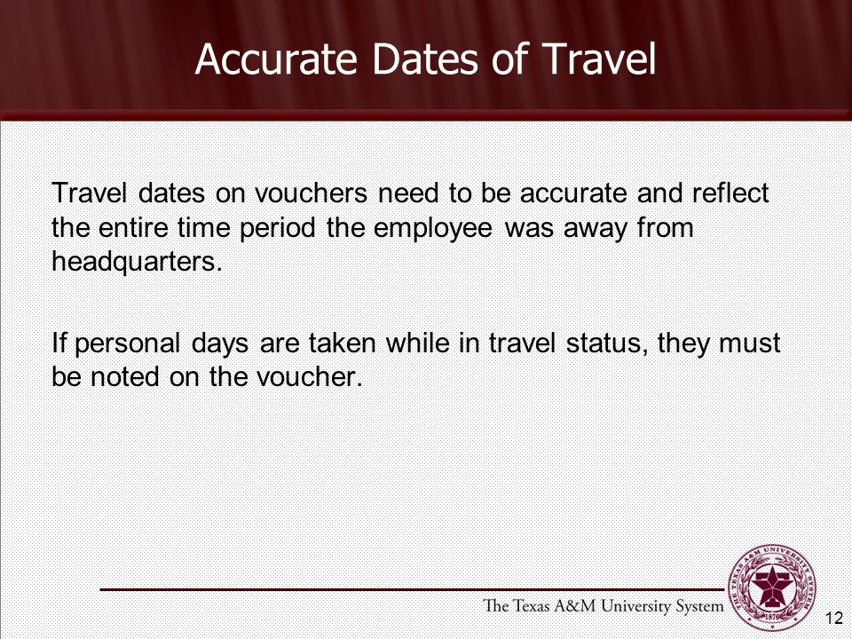 Accurate Dates of Travel