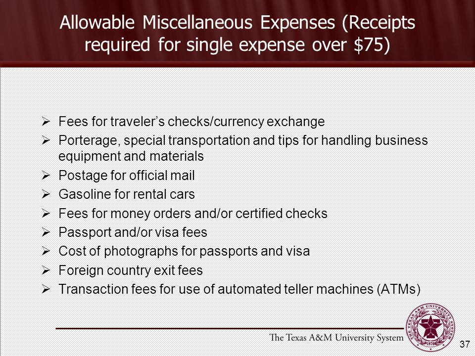 Allowable Miscellaneous Expenses (Receipts required for single expense over $75)