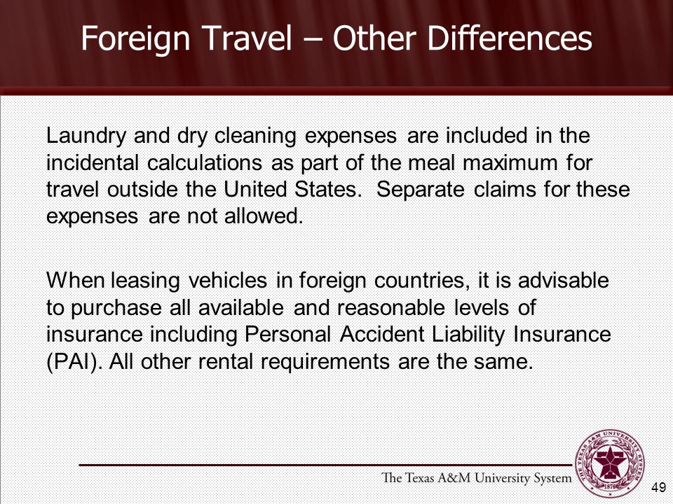 Foreign Travel – Other Differences