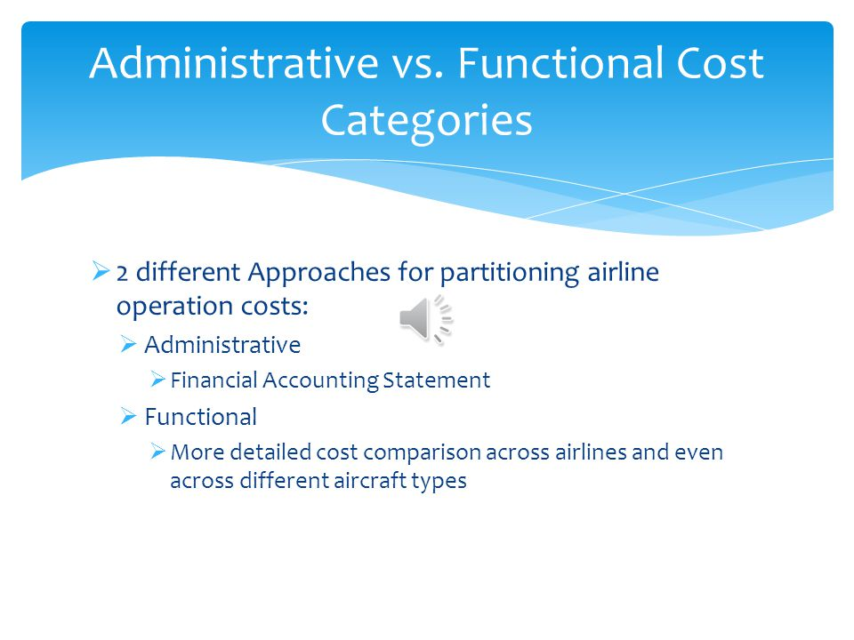Administrative vs. Functional Cost Categories