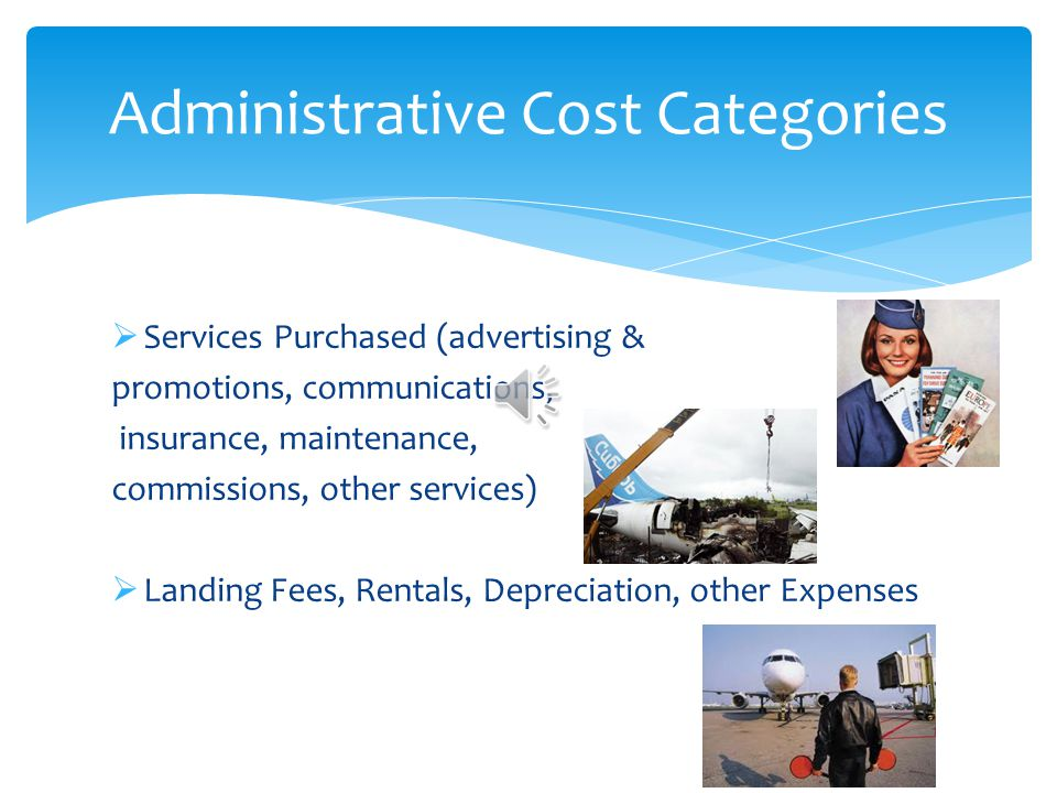 Administrative Cost Categories