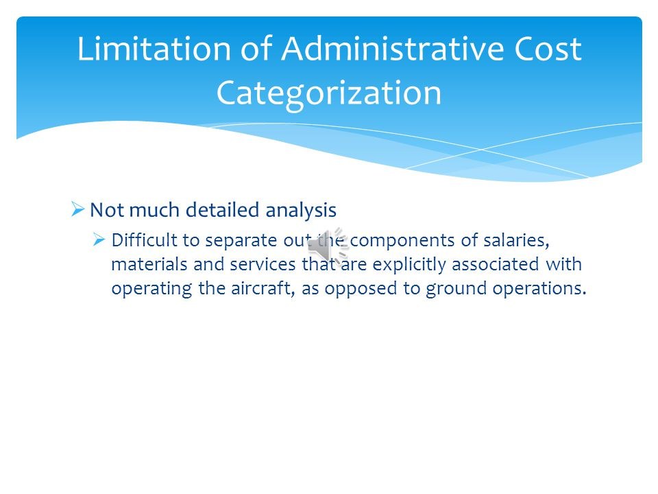 Limitation of Administrative Cost Categorization