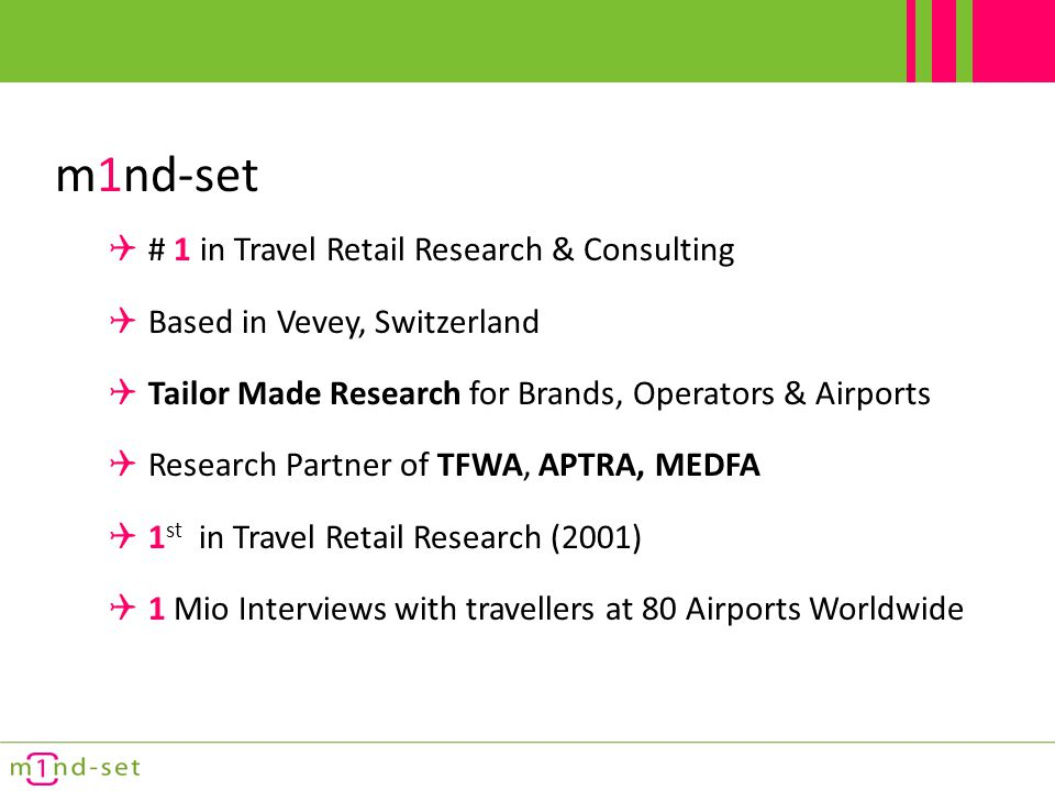 m1nd-set # 1 in Travel Retail Research & Consulting