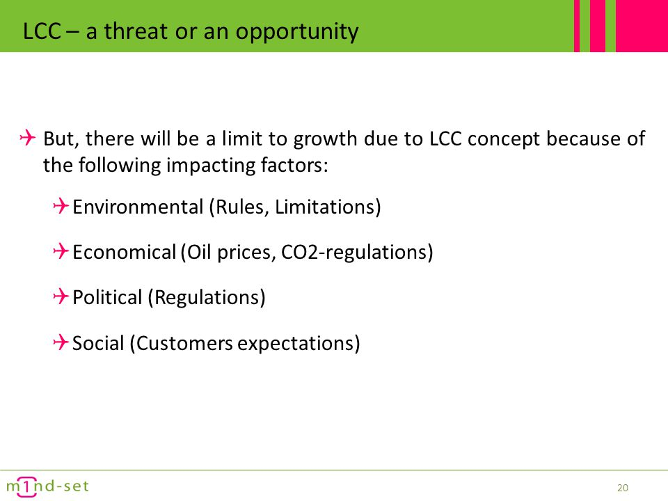 LCC – a threat or an opportunity
