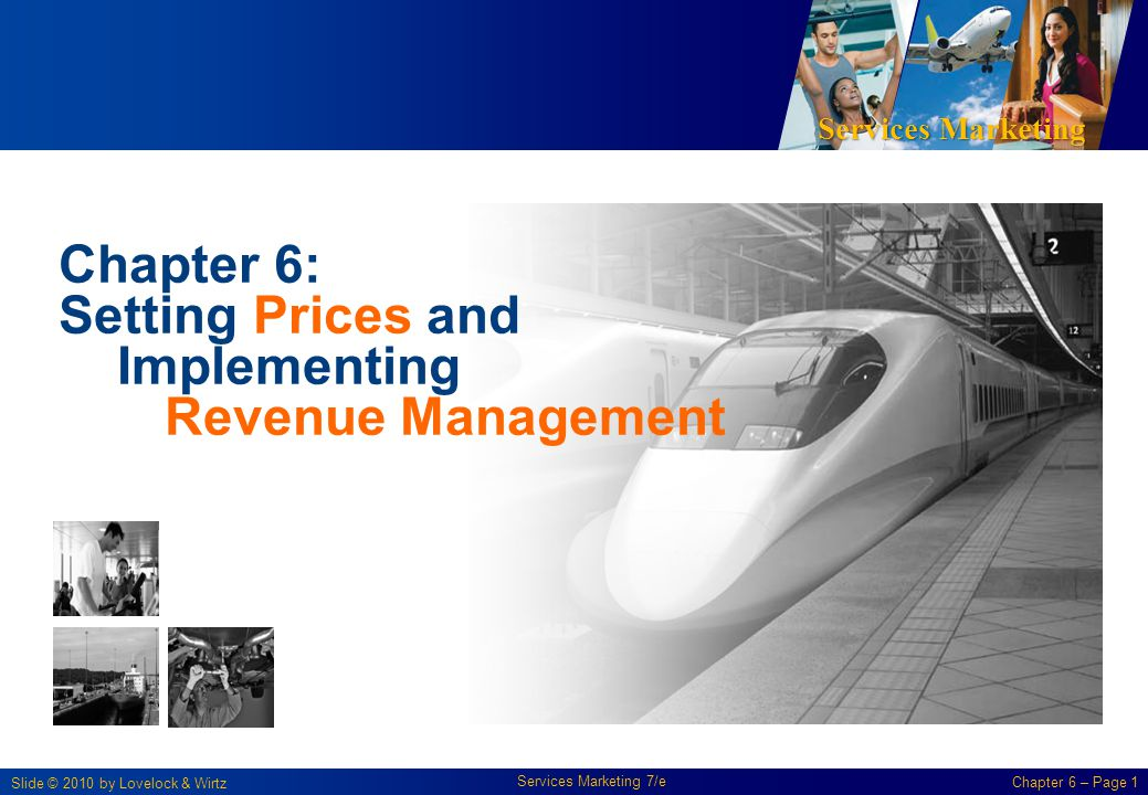 Chapter 6: Setting Prices and Implementing Revenue Management