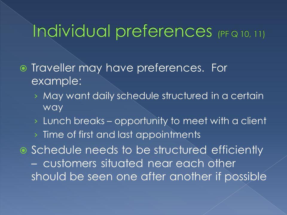 Individual preferences (PF Q 10, 11)