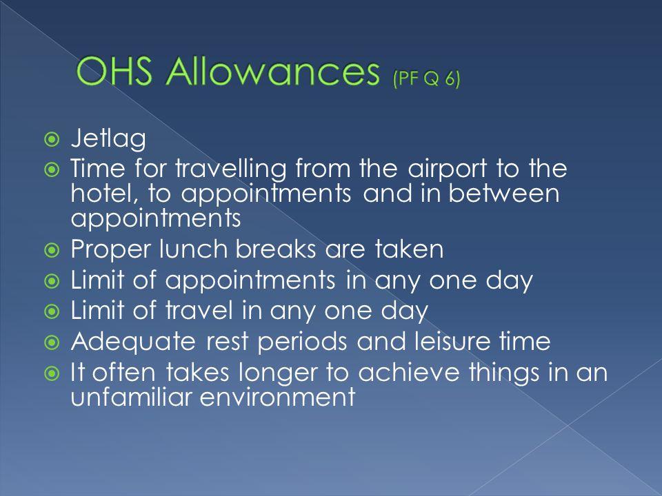 OHS Allowances (PF Q 6) Jetlag