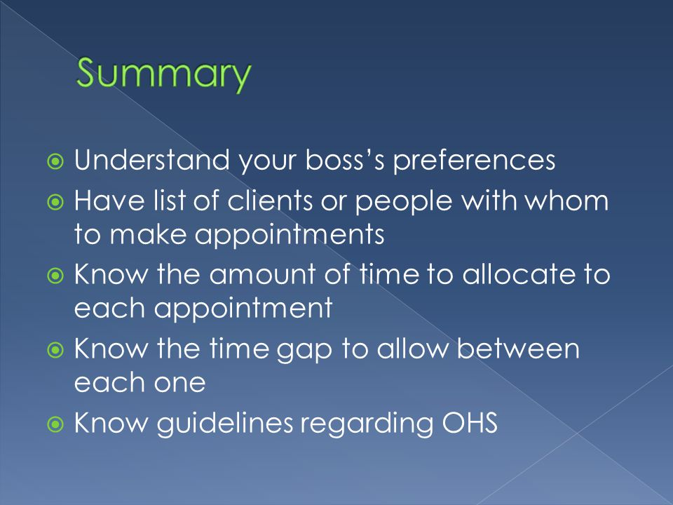 Summary Understand your boss's preferences