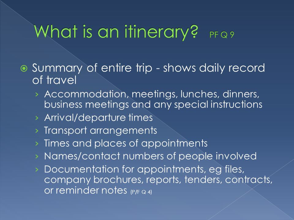 What is an itinerary PF Q 9