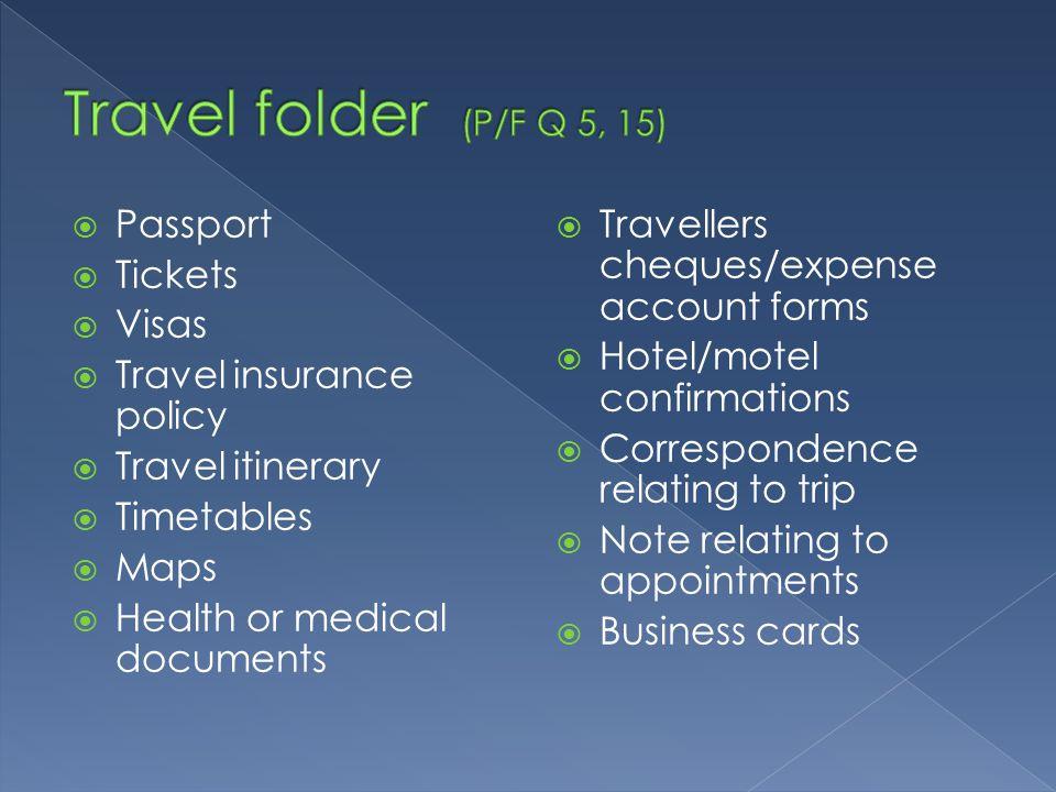 Travel folder (P/F Q 5, 15) Passport Tickets Visas