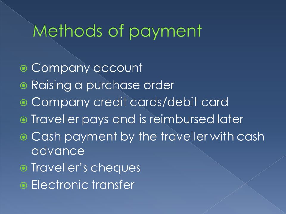 Methods of payment Company account Raising a purchase order