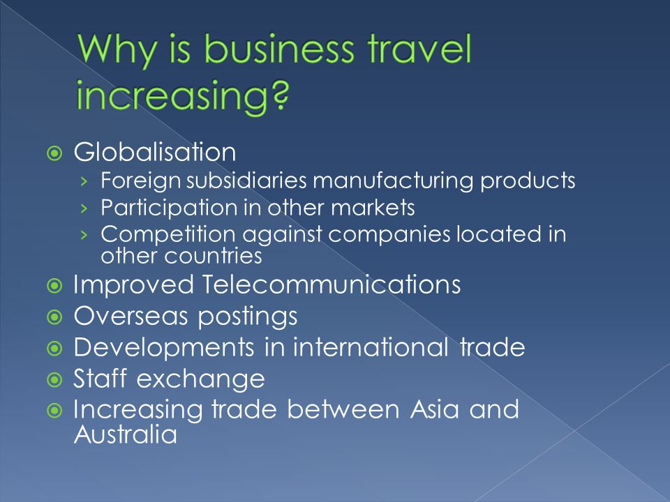 Why is business travel increasing
