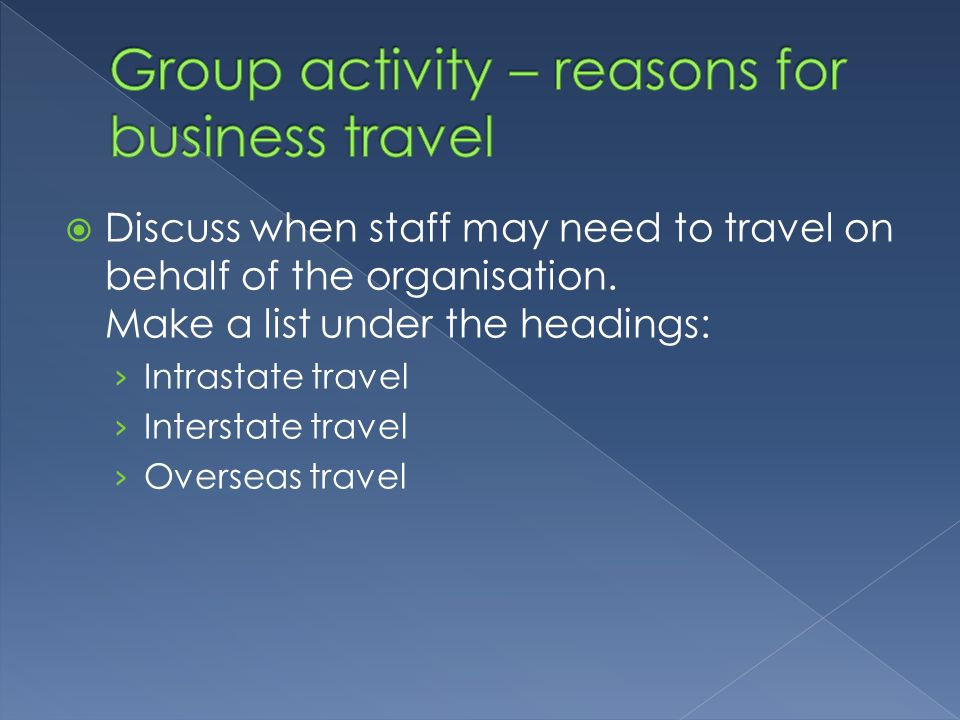 Group activity – reasons for business travel