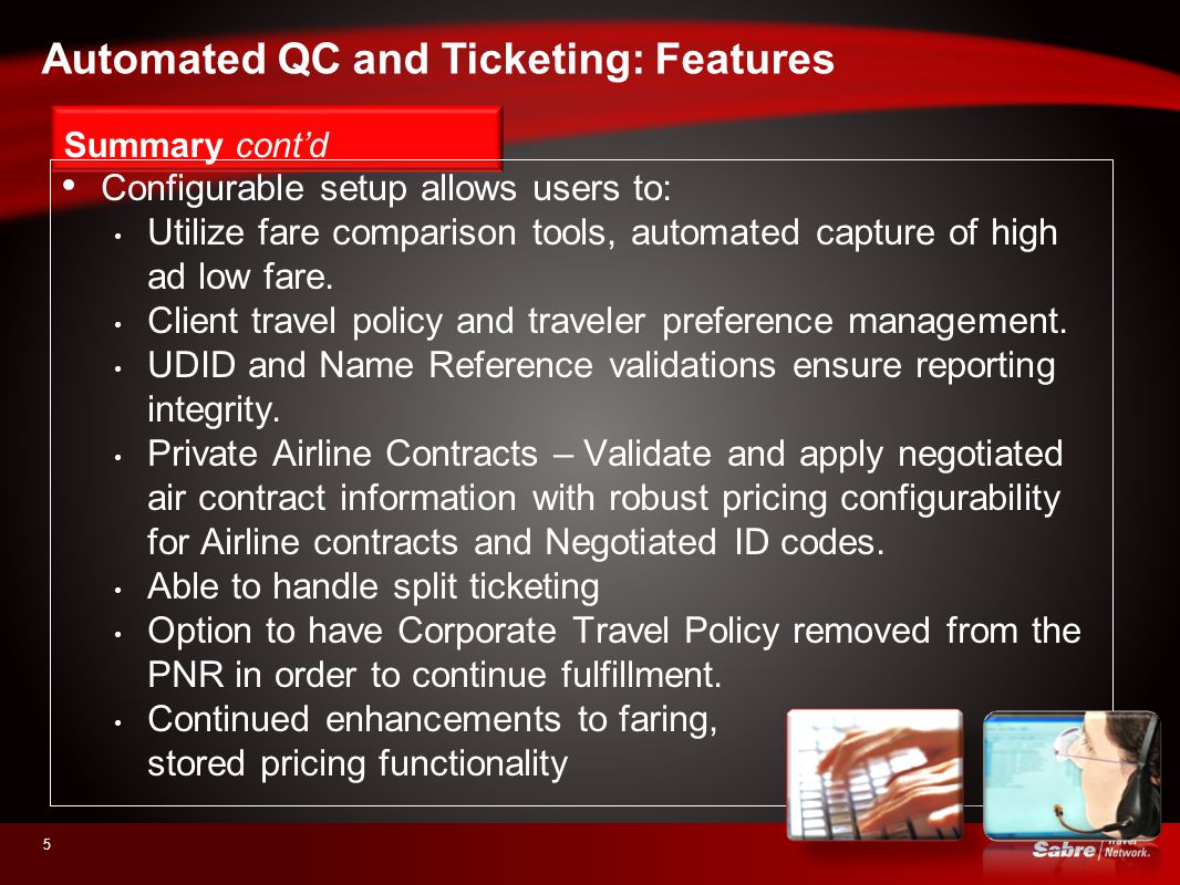 Automated QC and Ticketing: Features