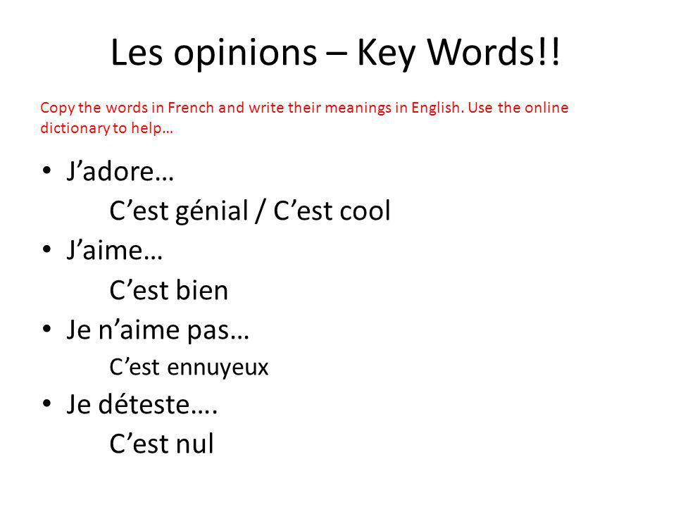 Les opinions – Key Words!!