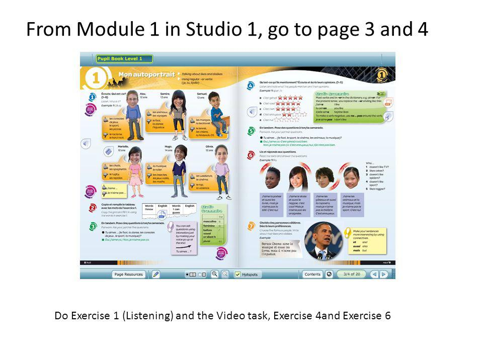 From Module 1 in Studio 1, go to page 3 and 4