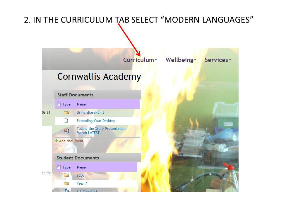 2. IN THE CURRICULUM TAB SELECT MODERN LANGUAGES