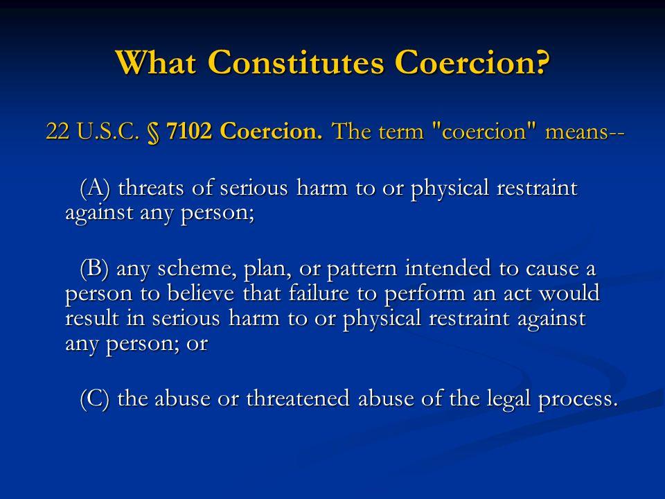 What Constitutes Coercion