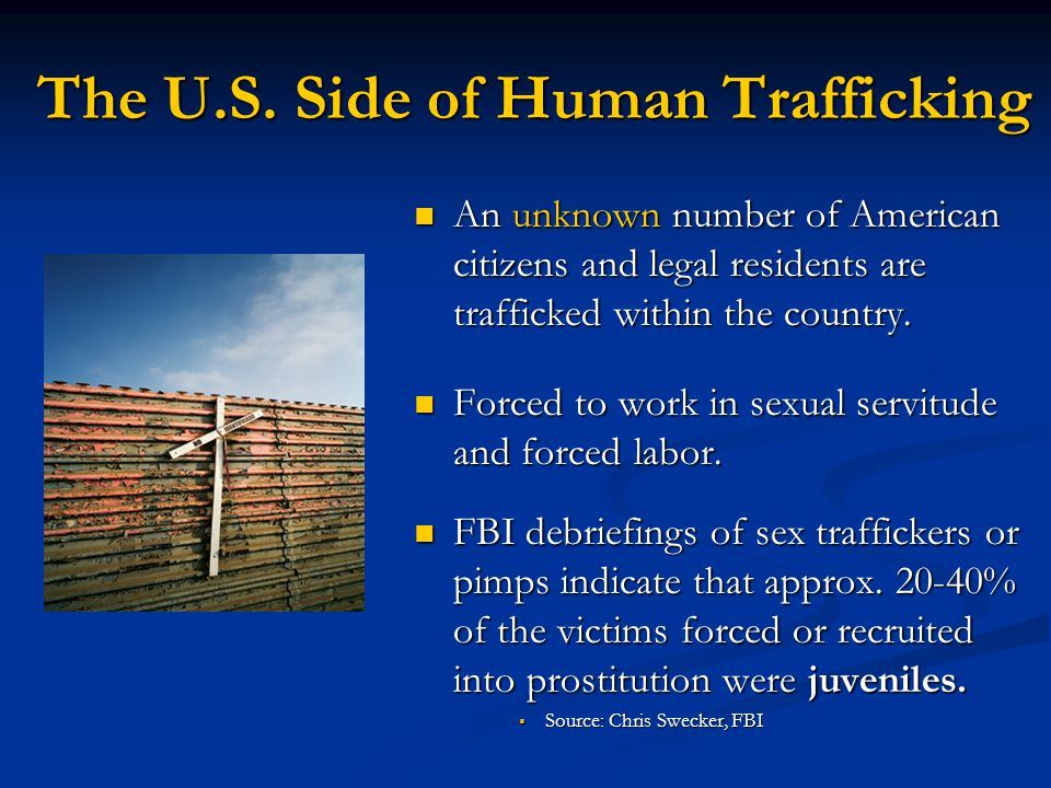 The U.S. Side of Human Trafficking