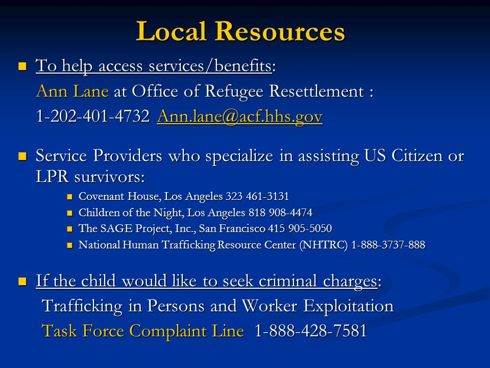 Local Resources To help access services/benefits: