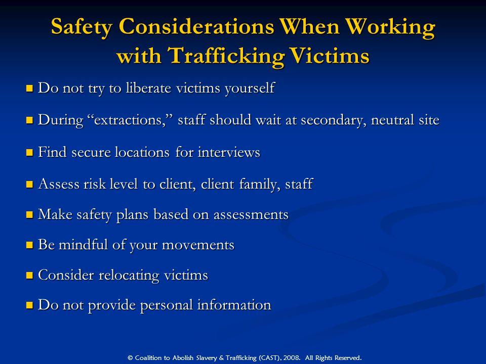 Safety Considerations When Working with Trafficking Victims