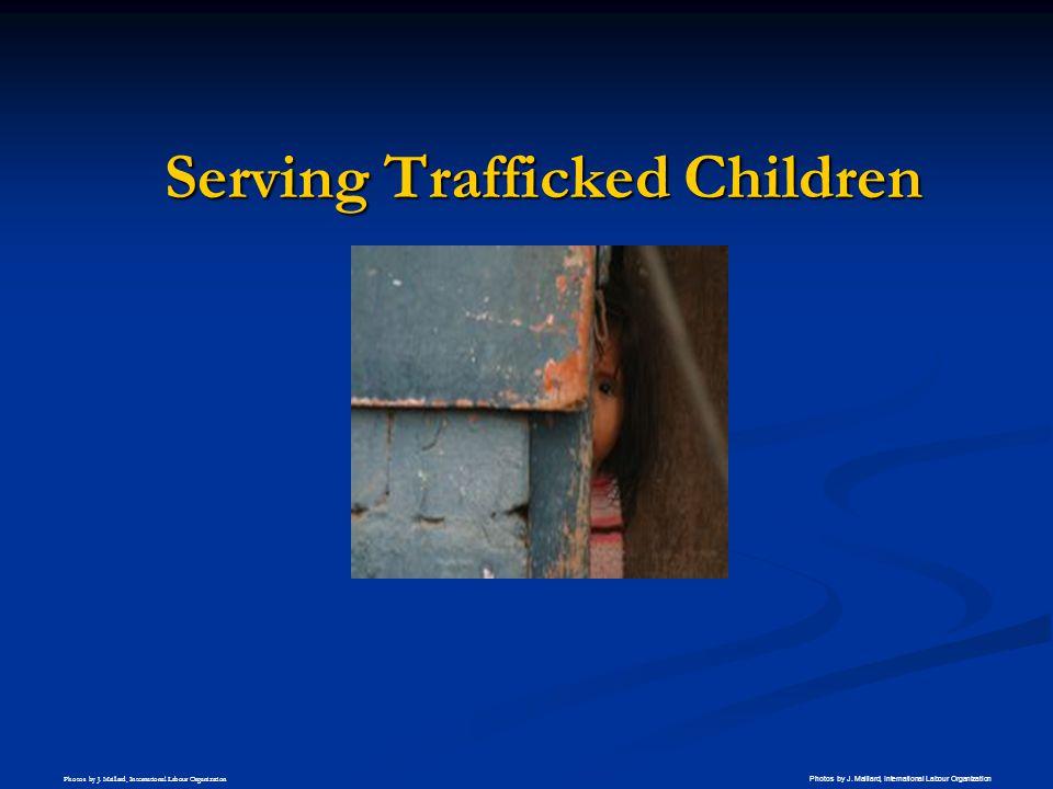 Serving Trafficked Children