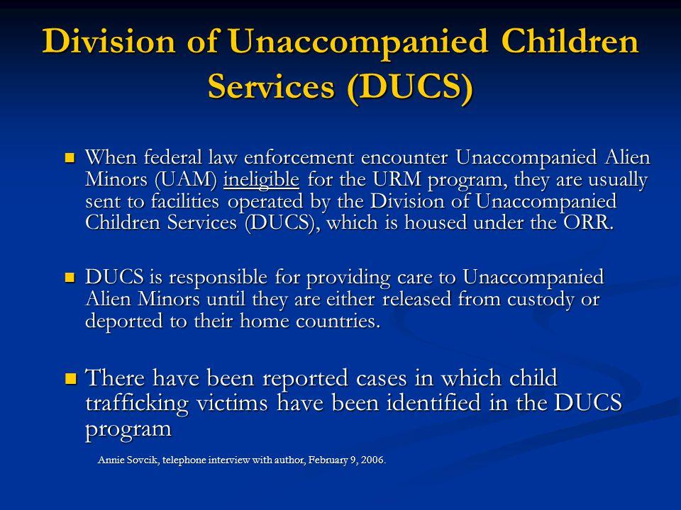 Division of Unaccompanied Children Services (DUCS)