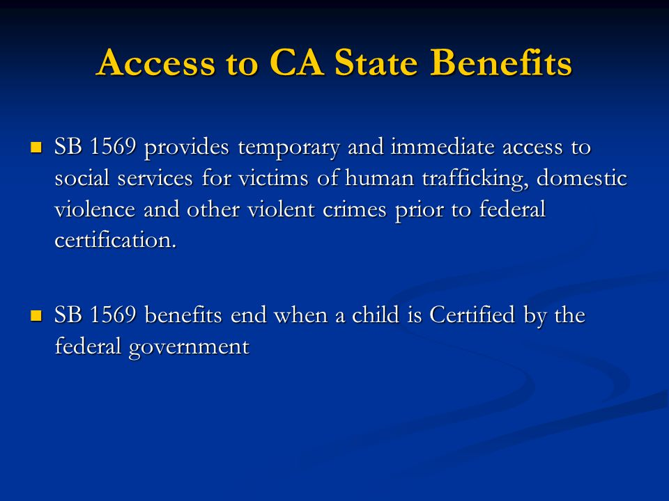 Access to CA State Benefits