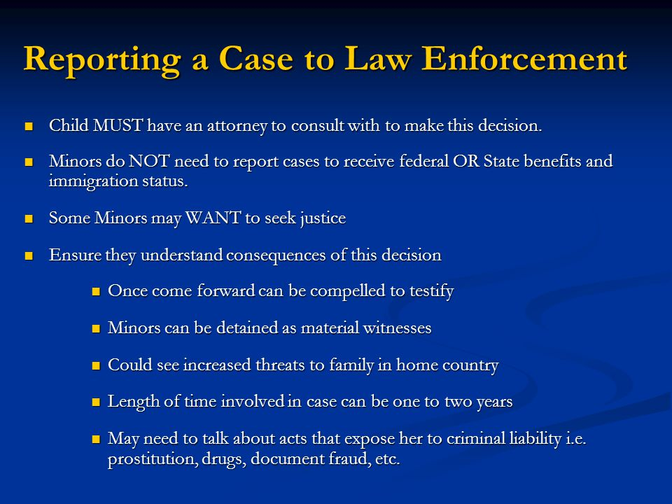 Reporting a Case to Law Enforcement