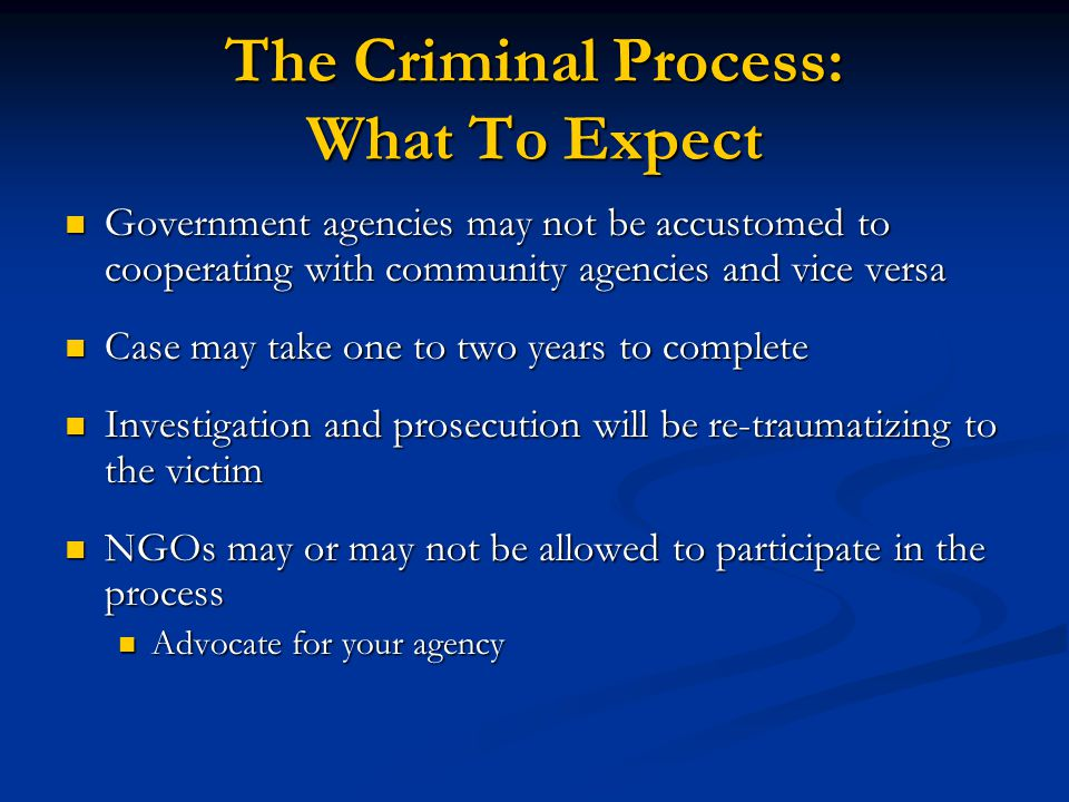 The Criminal Process: What To Expect