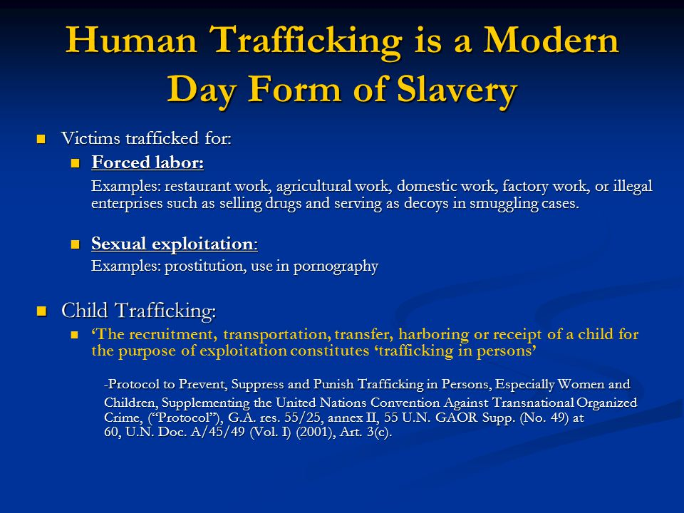 Human Trafficking is a Modern Day Form of Slavery